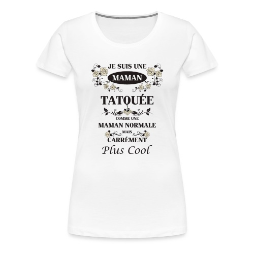 Maman Tatouée rose beige - T-shirt Premium Femme