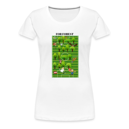 For Forest - Frauen Premium T-Shirt