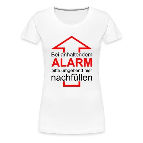 Bitte nachfüllen! - Frauen Premium T-Shirt