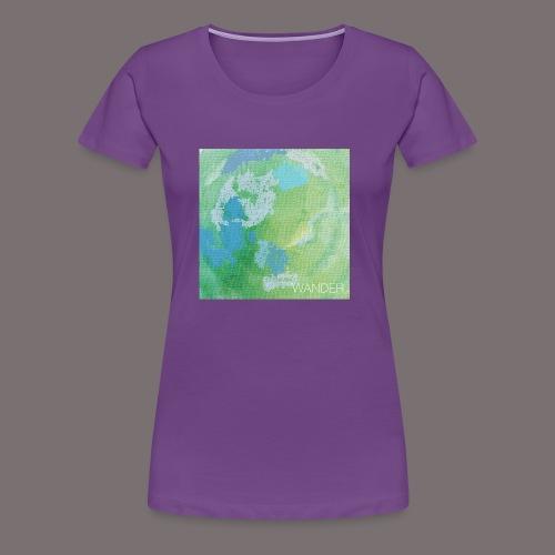 Wander - Frauen Premium T-Shirt