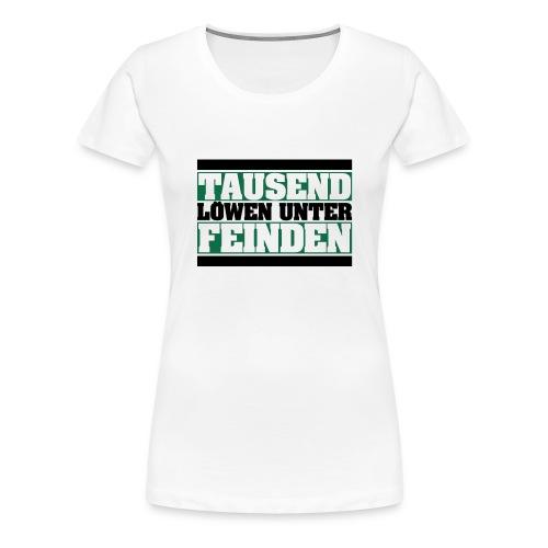 Tausend Löwen Logo - Frauen Premium T-Shirt