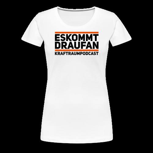 Es kommt drauf an - Frauen Premium T-Shirt