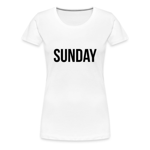 Sunday - Naisten premium t-paita