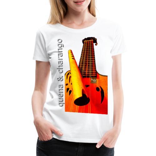Quena y Charango I - Camiseta premium mujer