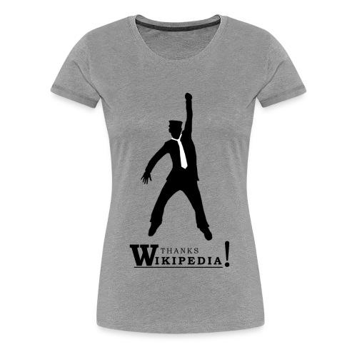 Thanks - Naisten premium t-paita