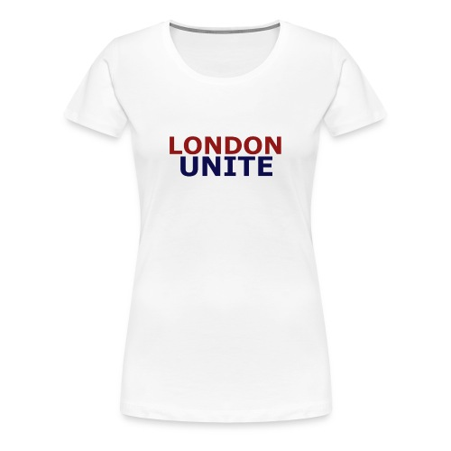 London Unite White T-Shirt - Women's Premium T-Shirt