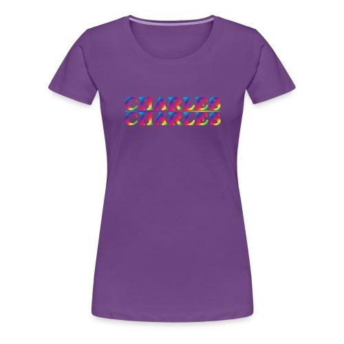 CHARLES rainbow - Women's Premium T-Shirt