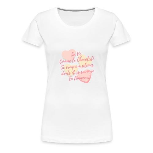 Croque la Vie! - T-shirt Premium Femme