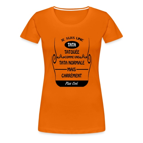 Une tata tatouée - T-shirt Premium Femme