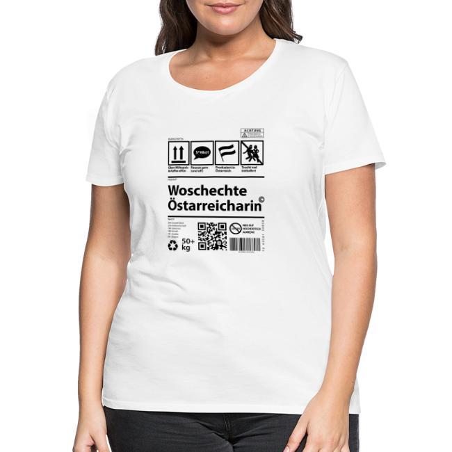 Vorschau: Woschechta Österreicha - Frauen Premium T-Shirt