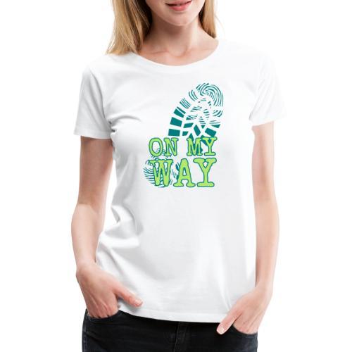 MY WAY - Frauen Premium T-Shirt
