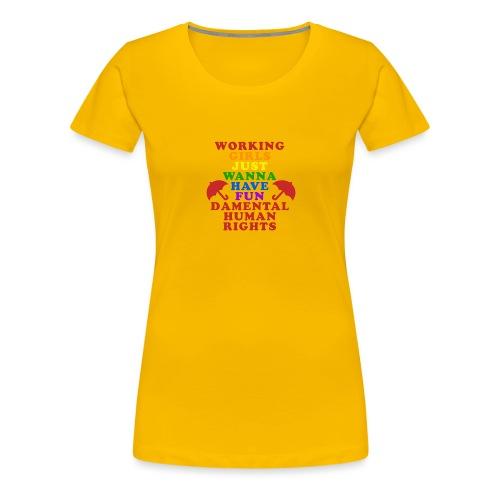 workinnggirlspride - Women's Premium T-Shirt