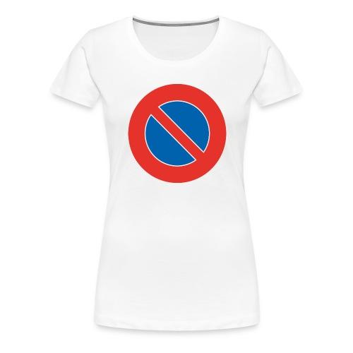 Parken verboten Tshirts - Frauen Premium T-Shirt