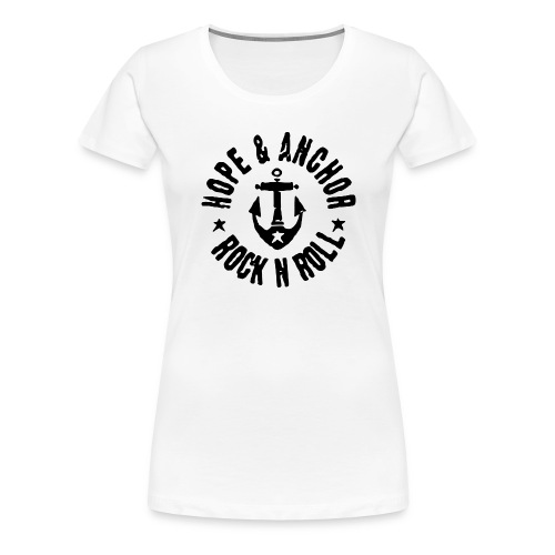 Hope & Anchor - Rock´n´Roll - Frauen Premium T-Shirt