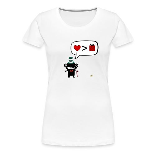 More love less gifts - T-shirt Premium Femme