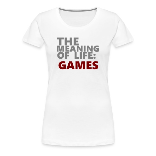 T-Shirt The Meaning of Life - Vrouwen Premium T-shirt