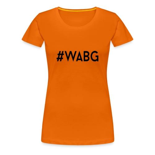 WABG ZWART png - Vrouwen Premium T-shirt