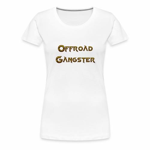 Offroad Gangster 2b - Frauen Premium T-Shirt
