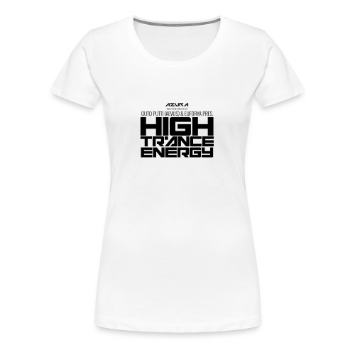 High Trance Energy - Women's Premium T-Shirt