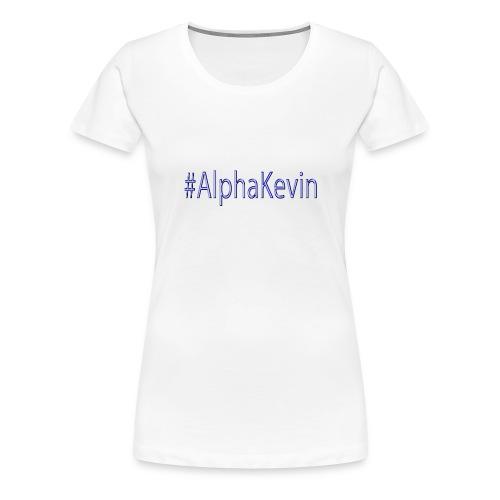 #AlphaKevin - Frauen Premium T-Shirt