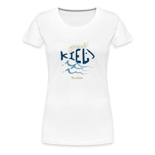 Mein Heimhathafen Kiel - Frauen Premium T-Shirt