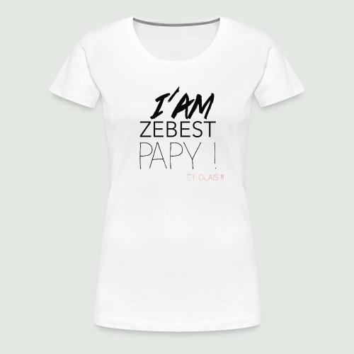 iamezbestpapy - T-shirt Premium Femme