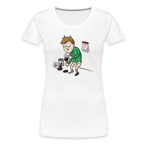 Oh verdammt es ist Montag! - Frauen Premium T-Shirt