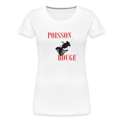 poisson rouge - T-shirt Premium Femme