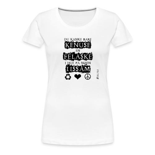 Skam-Noora - Premium T-skjorte for kvinner