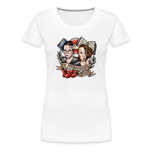 En förbannad podd - Premium-T-shirt dam