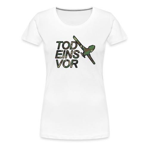 Tod Eins Vor Drohne - Camo Edition - Frauen Premium T-Shirt