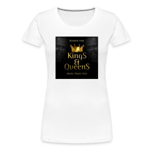 Kings_-_Queens - Women's Premium T-Shirt