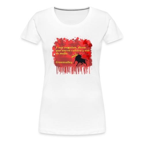 Tauromaquia - Camiseta premium mujer