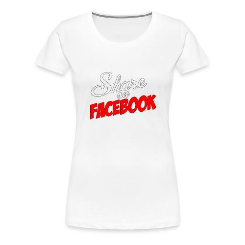 Share_on_fb_RED - Premium T-skjorte for kvinner