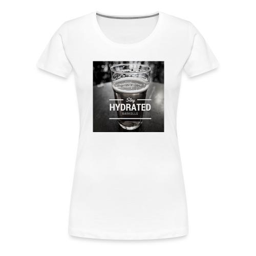 Stay Hydrated beer - Maglietta Premium da donna