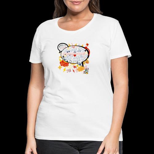 crazystreettalk - T-shirt Premium Femme