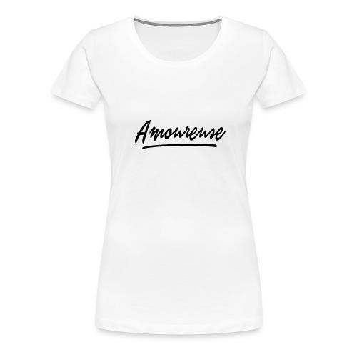 Amoureuse (Black letters) - T-shirt Premium Femme