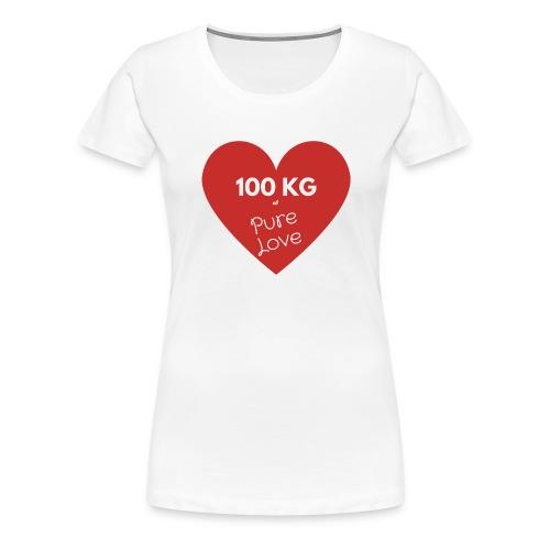 100 kg of pure love - Women's Premium T-Shirt