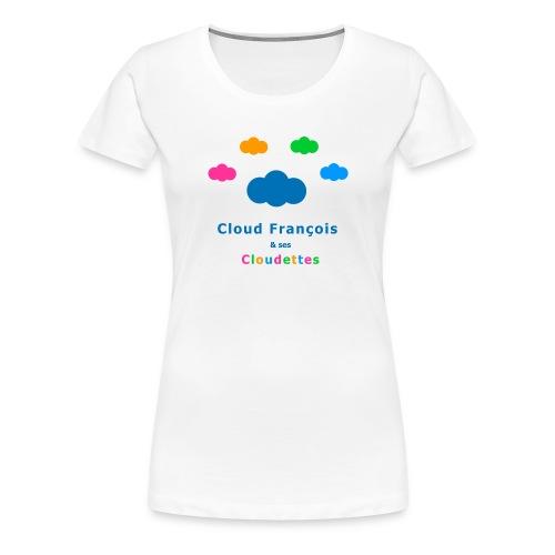 Cloud François et ses Cloudettes - T-shirt Premium Femme