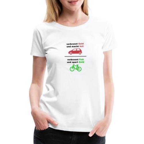Spart Geld und verbrennt Fett Shirt Hinten - Frauen Premium T-Shirt