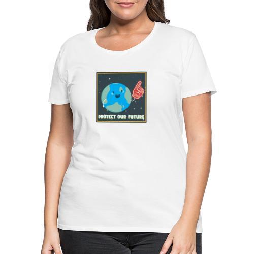 Protect Our Future - Women's Premium T-Shirt