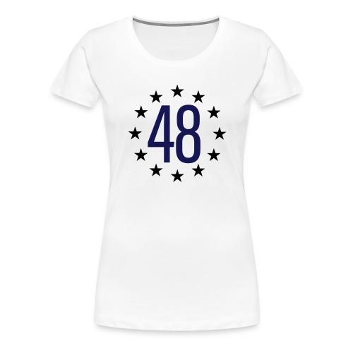 WE ARE THE 48% - Women's Premium T-Shirt