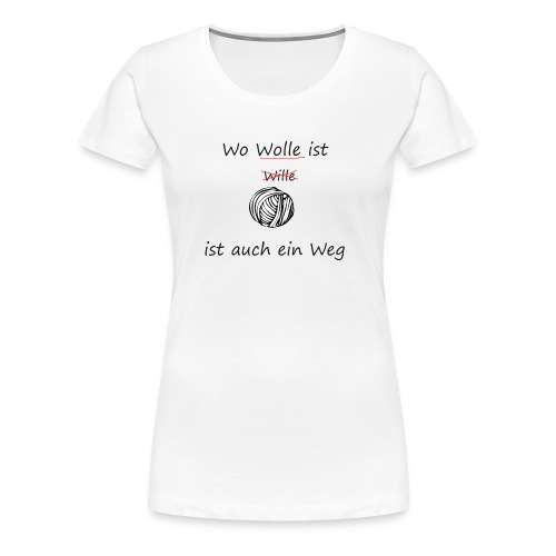 stricken - Frauen Premium T-Shirt