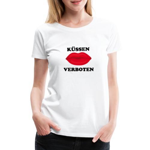 Küssen verboten Kussmund Mundschutz Maske Mund Rot - Frauen Premium T-Shirt