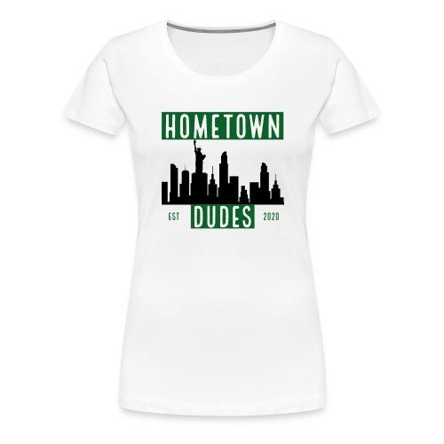 hometown dudes - Dame premium T-shirt