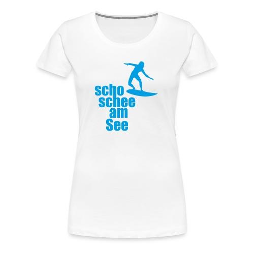 scho schee am See Surfer 04 - Frauen Premium T-Shirt