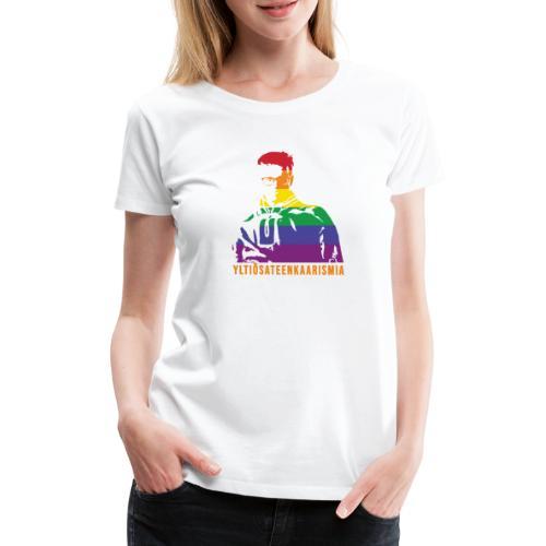 Yltiösateenkaarismia - Naisten premium t-paita