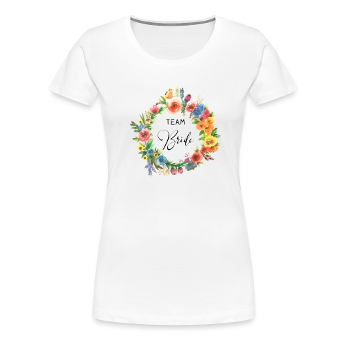 Team Bride BRAUT Flower n°2 - Frauen Premium T-Shirt