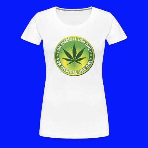 Medical Marijuana (Weed) - Women's Premium T-Shirt