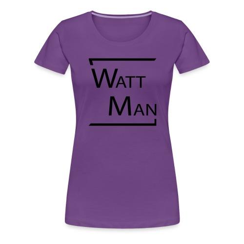 Watt Man - Vrouwen Premium T-shirt